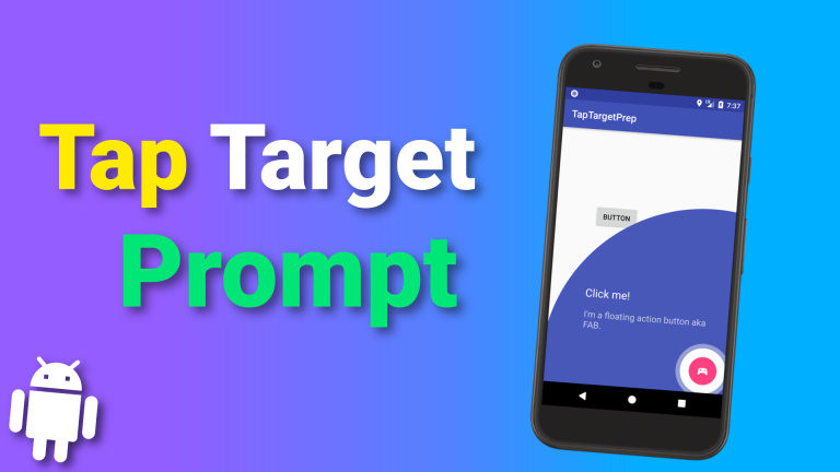 Android Libs Tap Target Prompt