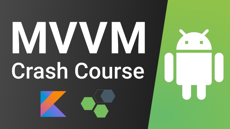 Android MVVM Crash Course